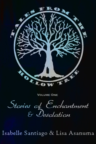Tales From the Hollow Tree Volume One